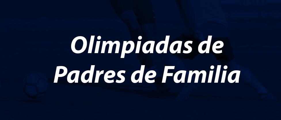 Olimpiadas Agustinas de Padres de Familia